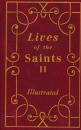 Lives of The Saints II (Hardcover)