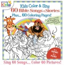 Kids Color & Sing 60 Bible Songs & Stories